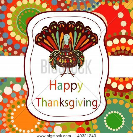 Thanksgiving day Beautiful colorful ethnic turkey bird label bright background.Thanksgiving day  painting hand draw.