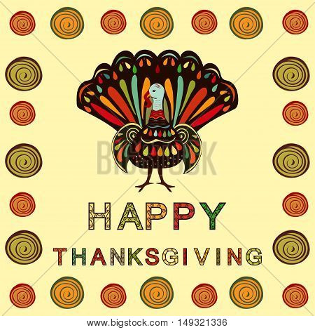 Vector illustration happy Thanksgiving painting hand draw bright background. Beautiful colorful ethnic turkey bird Thanksgiving day celebration.