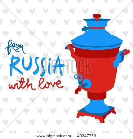 Moscow. vector illustration with russian symbols. Modern pop graphic samovar and calligraphy