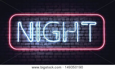Neon NIGHT sign on a white brick wall. Illustration.