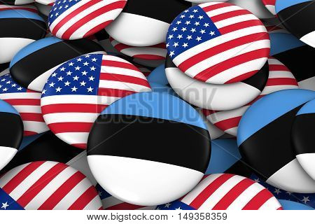 Usa And Estonia Badges Background - Pile Of American And Estonian Flag Buttons 3D Illustration