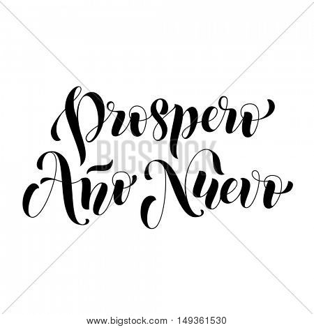 Prospero Ano Nuevo black modern lettering for Spanish Happy New Year greeting holiday card. Vector hand drawn festive text for banner, poster, invitation on white background.