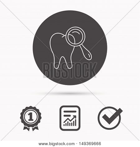 Dental diagnostic icon. Tooth hygiene sign. Report document, winner award and tick. Round circle button with icon. Vector