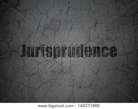 Law concept: Black Jurisprudence on grunge textured concrete wall background