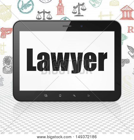 Law concept: Tablet Computer with  black text Lawyer on display,  Hand Drawn Law Icons background, 3D rendering