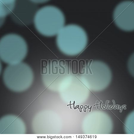 Festive background of lights whit Happy Holidays text