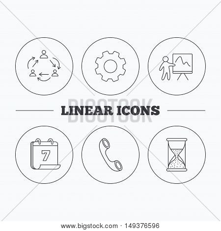 Teamwork, presentation and phone call icons. Hourglass linear sign. Flat cogwheel and calendar symbols. Linear icons in circle buttons. Vector
