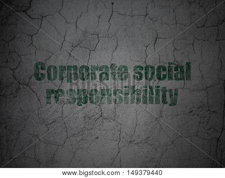 Business concept: Green Corporate Social Responsibility on grunge textured concrete wall background