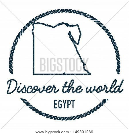 Egypt Map Outline. Vintage Discover The World Rubber Stamp With Egypt Map. Hipster Style Nautical Ru