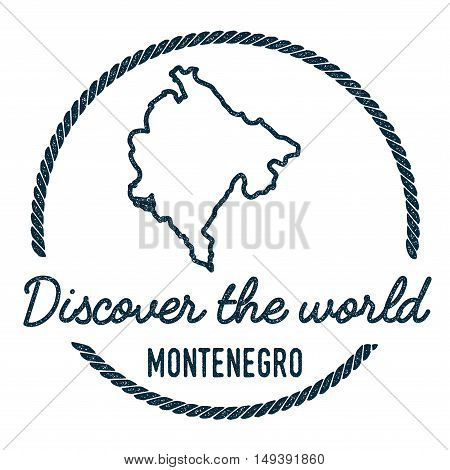 Montenegro Map Outline. Vintage Discover The World Rubber Stamp With Montenegro Map. Hipster Style N