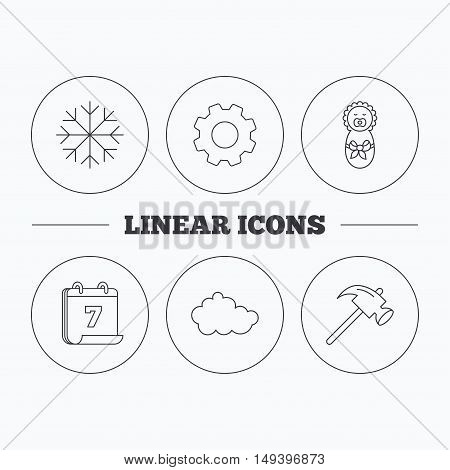 Newborn, cloud and snowflake icons. Hammer linear sign. Flat cogwheel and calendar symbols. Linear icons in circle buttons. Vector