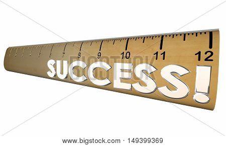 Success Mesasure Good Performance Ruler 3d Illustration
