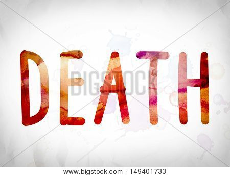 Death Concept Watercolor Word Art