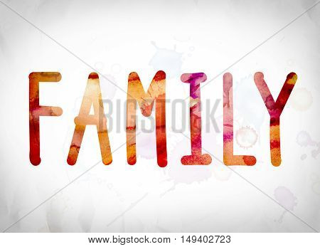 Family Concept Watercolor Word Art