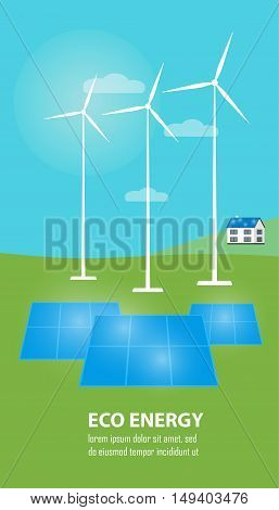 Eco energy vector illustration. Countryside landscape with solar panels and wind turbines. The production of energy from the sun and wind. Modern alternative energy generation. Renewable resources