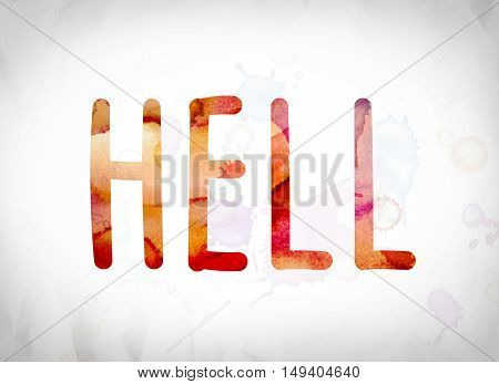 Hell Concept Watercolor Word Art