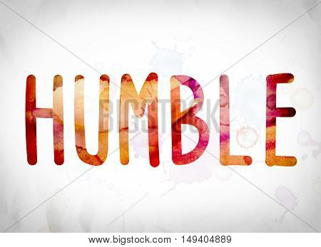 Humble Concept Watercolor Word Art