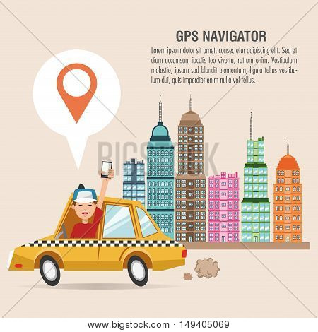 Cartoon man taxi city and smartphone. Gps navigator location travel and route heme. Colorful design. Vector illustration