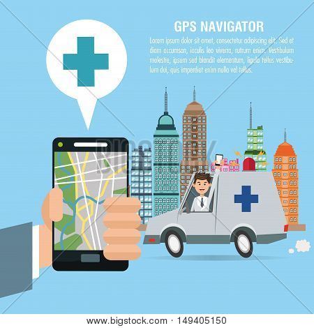 Cartoon man ambulance city and smartphone. Gps navigator location travel and route heme. Colorful design. Vector illustration