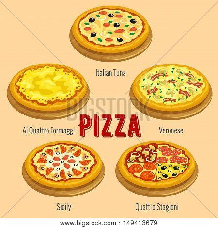 Pizza. Italian cuisine menu card placard. Vector icons of pizza types Italian Tuna, Veronese, Ai Quattro Formaggi, Sicily, Quattro Stagioni for restaurant, pizzeria banner