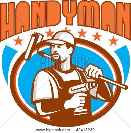 Illustration of a handyman with beard moustache facial hair holding paint roller on shoulder and cordless drill looking to the side set inside oval shape with stars and the word text Handyman on isolated background done in retro style.