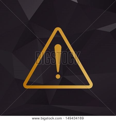 Exclamation Danger Sign. Flat Style. Golden Style On Background With Polygons.
