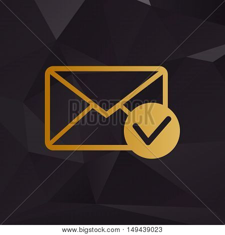 Mail Sign Illustration With Allow Mark. Golden Style On Background With Polygons.