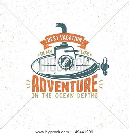 Vintage Adventure logo with a submarine. Grunge texture and background on separate layers.