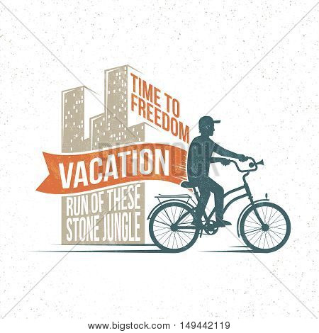 Vintage light holiday logo, poster - silhouette of a bicyclist leaving town on vacation. Retro texture on a separate layer.