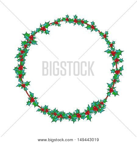 Holly Wreath, round frame. Vector hand drawn background, design element for Christmas and New Year greeting card or banner. Holly with berry, isolated on white