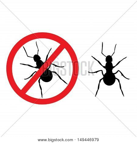 Vector illustration no ant sign symbol. Ant insect household pests. Insect prohibition sign ant prohibition sign. Ant silhouette icon.