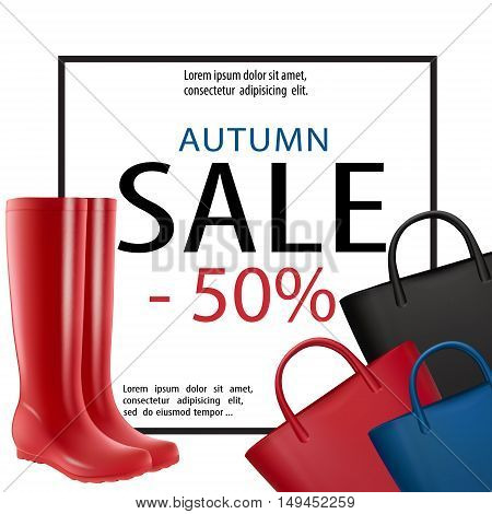 Women bags and rain boots sale banner. Autumn trendy fashion vector poster. Fall handbags and rubber shoes. Isolated on white illustration for shopping or lady fashion design.