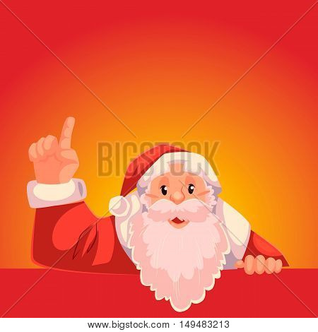 Santa Claus pointing up to a text above, cartoon style vector illustration on red background. Half length portrait of Santa drawing attention to text above and pointing up