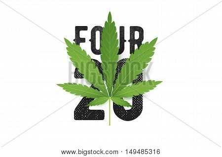 420 four-twenty vector T-Shirt print with realistic Marijuana leaf. Conceptual cannabis culture illustration.