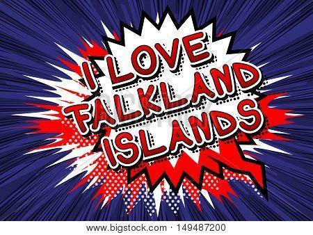 I Love Falkland Islands - Comic book style text.