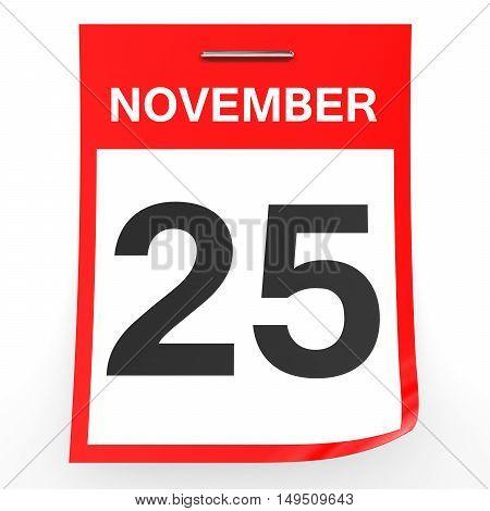 November 25. Calendar On White Background.