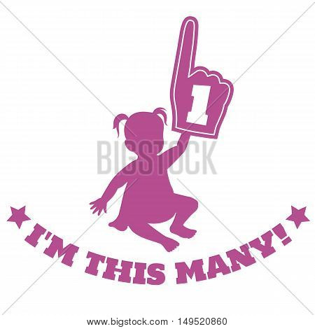 Vector silhouette illustration of a baby toddler girl holding up foam hand with number one on it with caption below that says