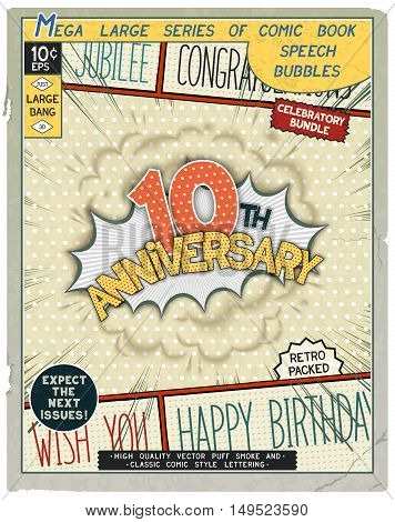 10 th anniversary. Happy birthday placard. Explosion in comic style with realistic puffs smoke. Vector vintage banner poster for web and print template