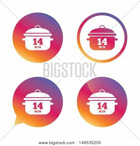 Boil 14 minutes. Cooking pan sign icon. Stew food symbol. Gradient buttons with flat icon. Speech bubble sign. Vector