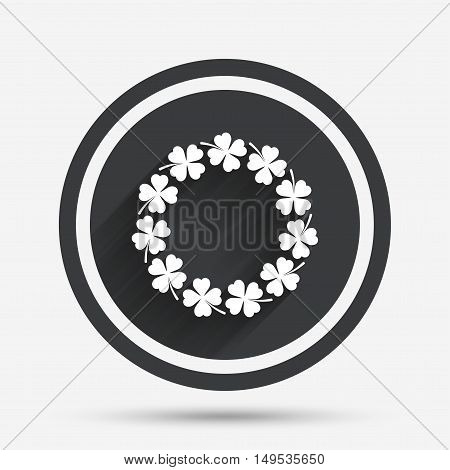 Wreath of clover with four leaves sign icon. Saint Patrick symbol. Circle flat button with shadow and border. Vector