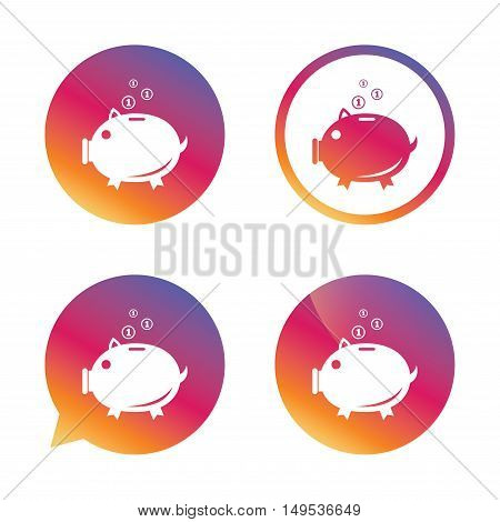 Piggy bank sign icon. Moneybox symbol. Gradient buttons with flat icon. Speech bubble sign. Vector