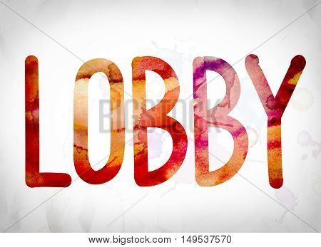 Lobby Concept Watercolor Word Art