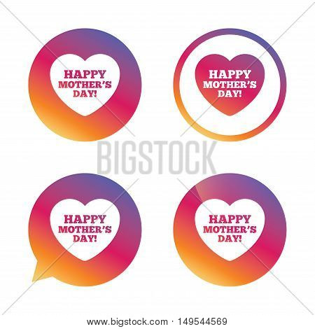 Happy Mothers's Day sign icon. Mom symbol. Gradient buttons with flat icon. Speech bubble sign. Vector