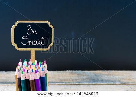 Wooden Mini Blackboard Label With Message Be Smart