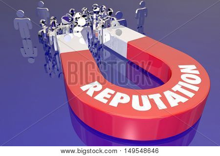 Reputation Quality Trust Manget Attract Customers 3d Illustration