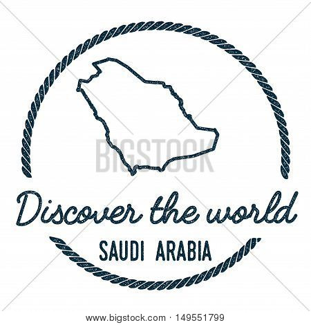 Saudi Arabia Map Outline. Vintage Discover The World Rubber Stamp With Saudi Arabia Map. Hipster Sty