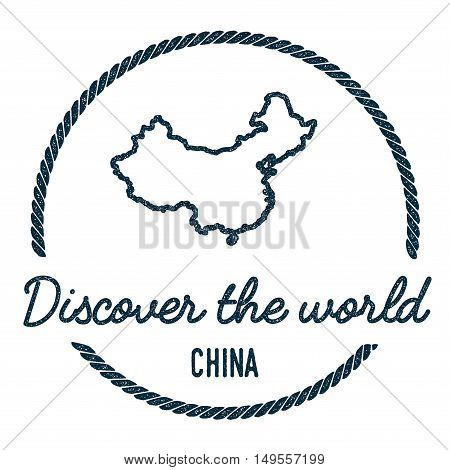 China Map Outline. Vintage Discover The World Rubber Stamp With China Map. Hipster Style Nautical Ru