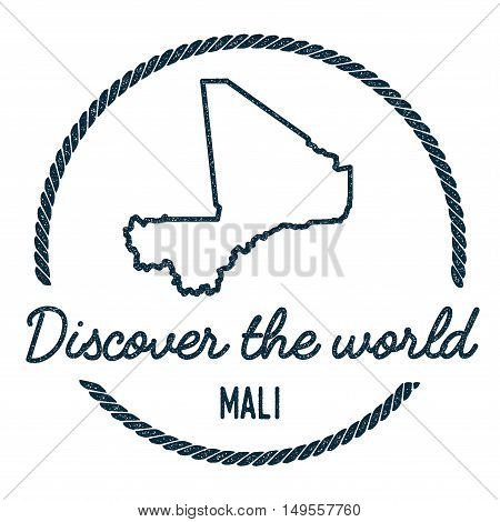Mali Map Outline. Vintage Discover The World Rubber Stamp With Mali Map. Hipster Style Nautical Rubb