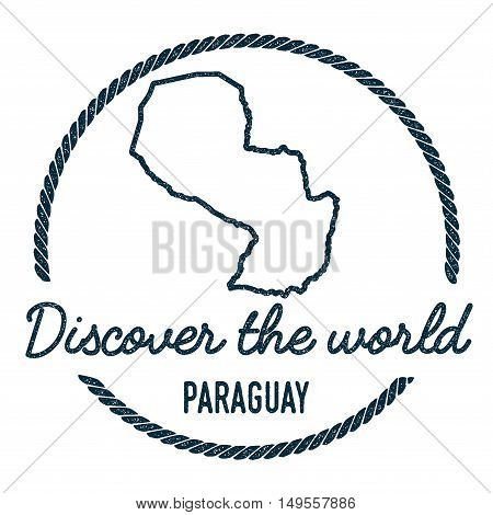 Paraguay Map Outline. Vintage Discover The World Rubber Stamp With Paraguay Map. Hipster Style Nauti