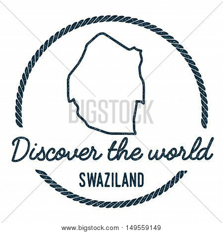 Swaziland Map Outline. Vintage Discover The World Rubber Stamp With Swaziland Map. Hipster Style Nau